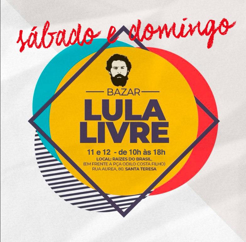 11 e 12/08 – Bazar Lula Livre / RJ