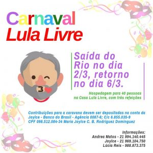 02 e 06/03 – Carnaval Lula Livre / RJ