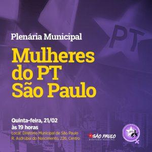 21/02 – Plenária Municipal Mulheres do PT / SP