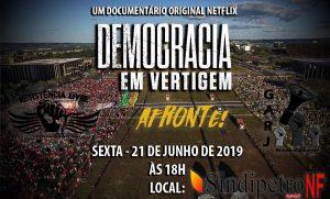 21/06 – Democracia em Vertigem no Netflix às 18h