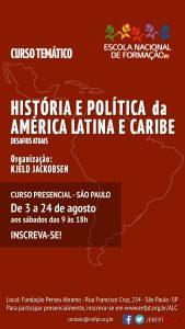 """de 3 24/08 – Curso """"História e Política da América Latina e Caribe"""" / SP"""