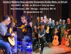 05/07 – Corda e Madeira Duo convida Orquestra Violão Mais / ECLA – SP