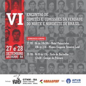 27 e 28/09 – VI Encontro de Comitês e Comissões da Verdade do Norte do Brasil /BA