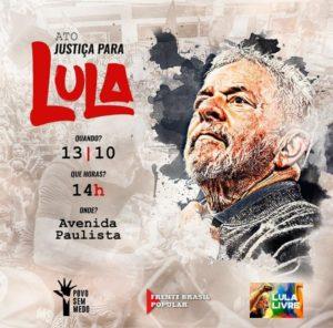 13/10 – Ato Justiça para Lula Livre / SP