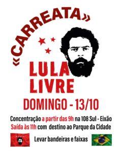 13/10 – Carreata Lula Livre / DF