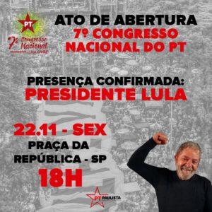 22/11 – Ato de Abertura do 7º Congresso Nacional do PT / SP