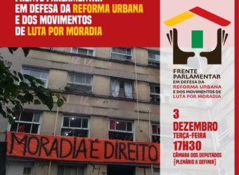 03/10 – Lançamento da Frente Parlamentarem Defesa da Reforma Urbana e da Moradia