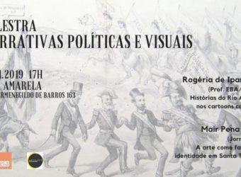 30/11 – Palestra Narrativas Políticas e Visuais / RJ