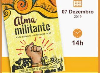 07/12 – Lançamento do Livro Alma Militante / SP