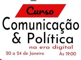 24/01 – 1º Curso de Comunicação & Política na Era Digital / SP