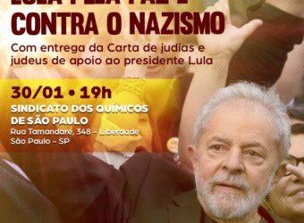 30/01 – Judias e Judeus com Lula pela Paz e contra o Nazismo / SP