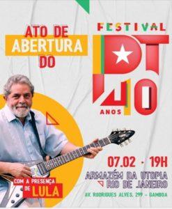 07/02 – Abertura do Festival PT 40 anos / RJ