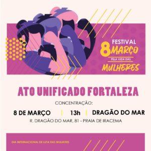 08/03 – Festival 8/3 pela Vida das Mulheres / CE