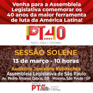 13/03 – Sessão Solene 40 Anos do PT /SP