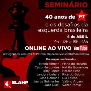 04/04 – Seminário 40 anos de PT / Youtube