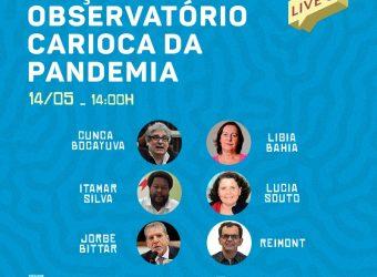 14/05 – Lançamento do Observatório Carioca da Pandemia