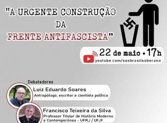 22/05: A Urgente Construção da Frente Antifascista / YouTube 17h