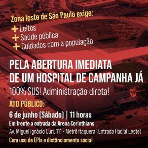 06/06 – Ato Pela Abertura de Um Hospital da Campanha na Zona Lesta SP
