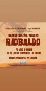 26/07 – Grandes Sertão: Veredas Riobaldo