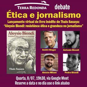 08/07 – Ética e Jornalismo